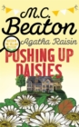 Agatha Raisin: Pushing up Daisies - Book