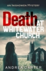 Death at Whitewater Church : An Inishowen Mystery - eBook