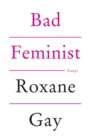 Bad Feminist - eBook