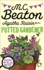 Agatha Raisin and the Potted Gardener - Book
