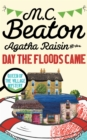 Agatha Raisin and the Day the Floods Came - Book