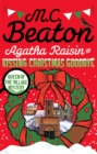 Agatha Raisin and Kissing Christmas Goodbye - Book