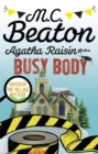 Agatha Raisin and the Busy Body - Book