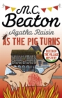 Agatha Raisin: As The Pig Turns - Book