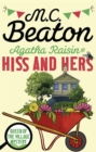 Agatha Raisin: Hiss and Hers - Book