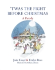 'Twas the Fight Before Christmas : A Parody - Book