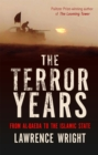 The Terror Years : From al-Qaeda to the Islamic State - Book