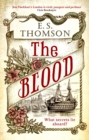 The Blood : A gripping and darkly atmospheric thriller - eBook