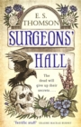 Surgeons' Hall : A dark, page-turning thriller - Book