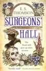 Surgeons  Hall : A dark, page-turning thriller - eBook