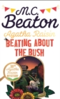 Agatha Raisin: Beating About the Bush - Book