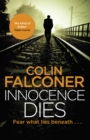 Innocence Dies : A gripping and gritty authentic London crime thriller from the bestselling author - eBook