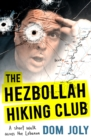 The Downhill Hiking Club : A short walk across the Lebanon - eBook