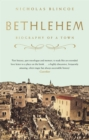 Bethlehem : Biography of a Town - Book