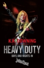 Heavy Duty : Days and Nights in Judas Priest - eBook