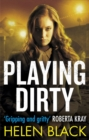 Playing Dirty - Book