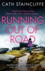 Running out of Road : A gripping thriller set in the Derbyshire peaks - Book