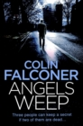 Angels Weep : A twisted and gripping authentic London crime thriller from the bestselling author - eBook