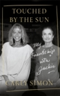 Touched by the Sun - Book