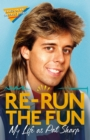 Re-run the Fun : My Life as Pat Sharp - eBook