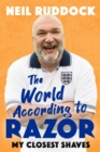 The World According to Razor : My Closest Shaves - eBook
