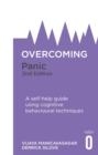 Overcoming Panic, 2nd Edition : A self-help guide using cognitive behavioural techniques - eBook