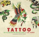 Tattoo : An Illustrated Miscellany - Book
