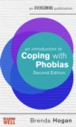 An Introduction to Coping with Phobias, 2nd Edition - Book