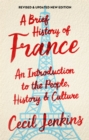 A Brief History of France, Revised and Updated - Book