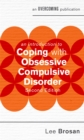 An Introduction to Coping with Obsessive Compulsive Disorder, 2nd Edition - Book