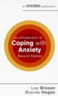 An Introduction to Coping with Anxiety, 2nd Edition - eBook