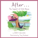 After... : The Impact of Child Abuse - eBook