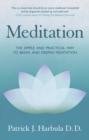 Meditation : The Simple and Practical Way to Begin and Deepen Meditation - eBook