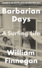 Barbarian Days : A Surfing Life - eBook