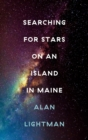 Searching For Stars on an Island in Maine - eBook