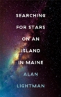 Searching For Stars on an Island in Maine - Book