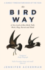 The Bird Way : A New Look at How Birds Talk, Work, Play, Parent, and Think - eBook