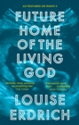Future Home of the Living God - eBook