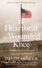 The Heartbeat of Wounded Knee - Book