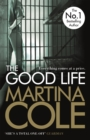 The Good Life : A powerful crime thriller about a deadly love - Book