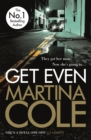 Get Even : A dark thriller of murder, mystery and revenge - eBook