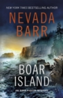 Boar Island (Anna Pigeon Mysteries, Book 19) : A suspenseful mystery of the American wilderness - eBook
