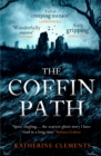 The Coffin Path : 'The perfect ghost story' - Book