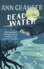 Dead In The Water (Campbell & Carter Mystery 4) : A riveting English village mystery - Book