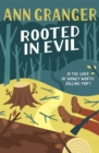 Rooted in Evil : Campbell & Carter Mystery 5 - Book
