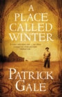 A Place Called Winter: Costa Shortlisted 2015 - Book