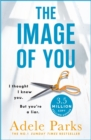 The Image of You: I Thought I Knew You. but You'Re a Liar. - Book