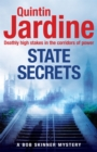 State Secrets (Bob Skinner series, Book 28) : A terrible act in the heart of Westminster. A tough-talking cop faces his most challenging investigation... - Book