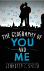 The Geography Of You And Me - eBook