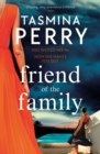 Friend of the Family : You invited her in. Now she wants you out. - eBook